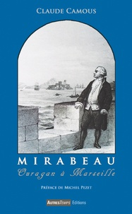 Claude Camous - Mirabeau - Ouragan sur Marseille.