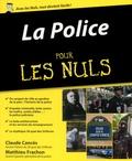 Claude Cancès et Matthieu Frachon - La Police pour les nuls.