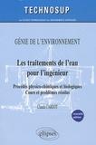 Claude Cardot - Les traitements de l'eau pour l'ingénieur - Procédés physico-chimiques et biologiques - Cours et problèmes résolus.