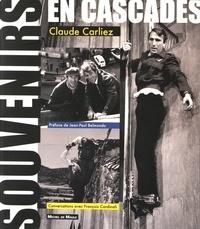 Claude Carliez - Souvenirs en cascades - A fleurets mouchetés.