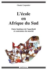 Lécole en Afrique du Sud - Entre fantômes de lapartheid et contraintes du marché.pdf