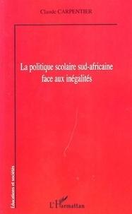 Claude Carpentier - La politique scolaire sud-africaine face aux inégalités.