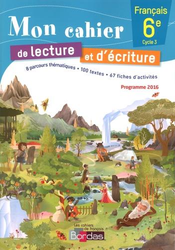 Mon Cahier De Lecture Et D Ecriture Francais 6e Grand Format