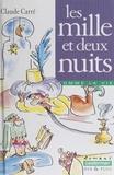 Claude Carré - Les mille et deux nuits.