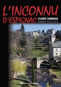 Claude Carreaux - L'Inconnu d'Espignac.