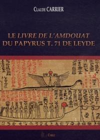 Le Livre de lAmdouat du Papyrus T.71 de Leyde.pdf