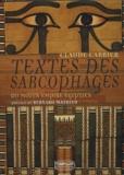 Claude Carrier - Textes des sarcophages du Moyen Empire égyptien Coffret 3 volumes.