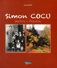 Claude Carton - Simon Cocu, maître-peintre.
