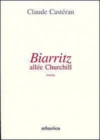Claude Castéran - Biarritz, allée Churchill.