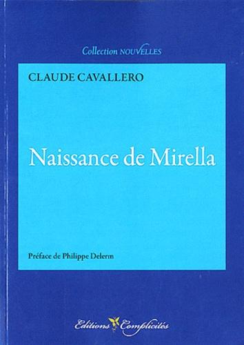 Claude Cavallero - Naissance de Mirella.