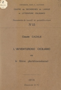 Claude Cazale et Gérard Genot - L'Avventuroso ciciliano - Ou Le héros pluridimensionnel.