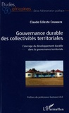 Claude Céleste Coumaye - Gouvernance durable des collectivités territoriales - L'ancrage du développement durable dans la gouvernance territoriale.