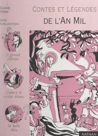 Claude Cénac et Elisabeth Gilles-Sebaoun - Contes et légendes de l'an mil.