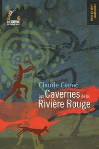 Claude Cénac - Les Cavernes de la Rivière Rouge.