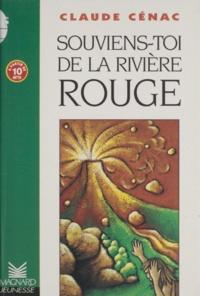 Claude Cénac - Souviens-toi de la rivière Rouge.