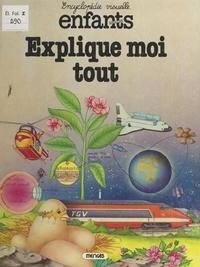 Claude Chabaut et Tania d'Aubrydolles - Explique-moi tout. Comment ça marche ?.