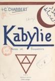 Claude Chabbert - Kabylie - Notes et souvenirs.