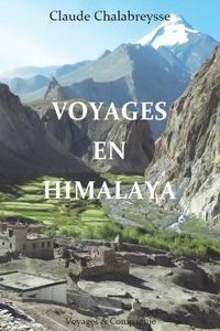 Claude Chalabreysse - Voyages en Himalaya.