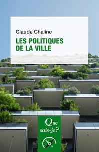 Claude Chaline - Les politiques de la ville.