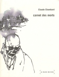 Claude Chambard - Carnet des morts.