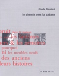 Claude Chambard - Le chemin vers la cabane.