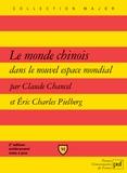 Claude Chancel et Eric-Charles Pielberg - Le monde chinois dans le nouvel espace mondial.