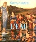 Claude Chapgier-Laboissière - Suivez le guide ! L'eau. 1 CD audio