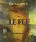 Claude Chapgier-Laboissière - Suivez le guide !! Le feu. 1 CD audio