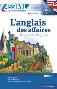 Claude Chapuis et Peter Dunn - L'anglais des affaires.