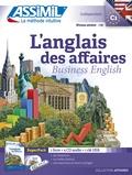 Claude Chapuis et Peter Dunn - L'anglais des affaires - Avec 4 CD audio. 1 Clé Usb