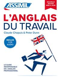 Claude Chapuis et Peter Dunn - L'anglais du travail. 1 CD audio