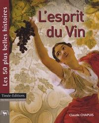 Deedr.fr L'esprit du Vin - Les 50 plus belles histoires du vin Image
