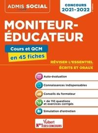 Claude Charroin et Lucienne Suissa - Concours moniteur-éducateur - Epreuves écrites et orales en 45 fiches.