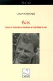 Claude Chassagny - Ecrits - Histoire de l'élaboration d'une clinique et d'une éthique du soin.