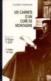 Claude Chatelain - LES CARNETS D'UN CURE DE MONTAGNE.