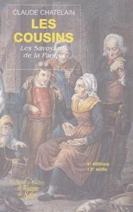 Claude Chatelain - Les Cousins Tome 2 : Ces Savoyards de la Pampa.