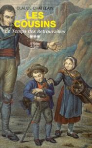 Claude Chatelain - Les Savoyards de la Pampa Tome 3 - Les cousins.
