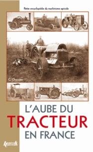 Laube du tracteur en France - Petite encyclopédie du machinisme agricole.pdf