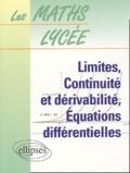 Claude Chéry et Annette Leroy - Limites, continuité et dérivabilité, équations différentielles.