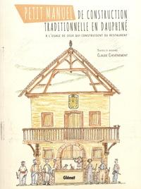 Petit manuel de construction traditionnelle en Dauphiné - A lusage de ceux qui construisent ou restaurent.pdf