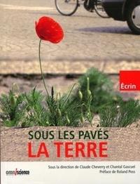 Claude Cheverry et Chantal Gascuel - Sous les pavés, la terre.