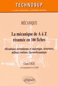 La mécanique de A à Z résumée en 100 fiches - Mécaniques newtonienne et analytique, structures, milieux continus, thermodynamique.pdf