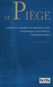 Claude Chinardet - Le piège.