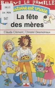 Claude Clément - Bravo la famille  : La fête des mères.