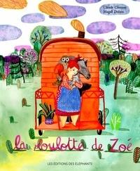 Claude Clément et Magali Dulain - La roulotte de Zoé.