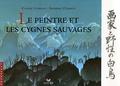 Claude Clément et Frédéric Clément - Le peintre et les cygnes sauvages.