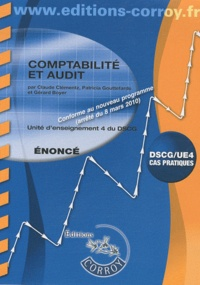 Claude Clémentz et Patricia Gouttefarde - Comptabilité et audit UE 4 du DSCG - Enoncé.