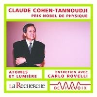Claude Cohen-Tannoudji et Carlo Rovelli - Atomes et lumière.