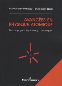 Avancées en physique atomique- Du pompage optique aux gaz quantiques - Claude Cohen-Tannoudji |
