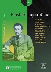 Claude Cohen-Tannoudji et Alain Aspect - Einstein aujourd'hui.